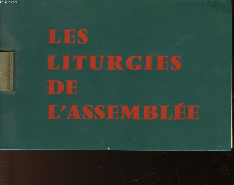 LES LITURGIES DE L'ASSEMBLEE