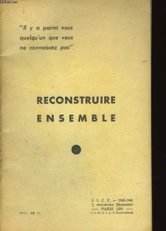 RECONSTRUIRE ENSEMBLE