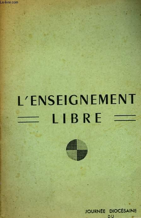 L'ENSEIGNEMENT LIBRE