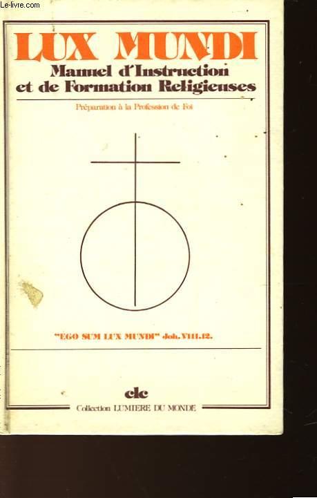 MANUEL D'INSTRUCTION ET DE FORMATION RELIGIEUSES - CLASSE DE 6°-5° (11-12 ANS)