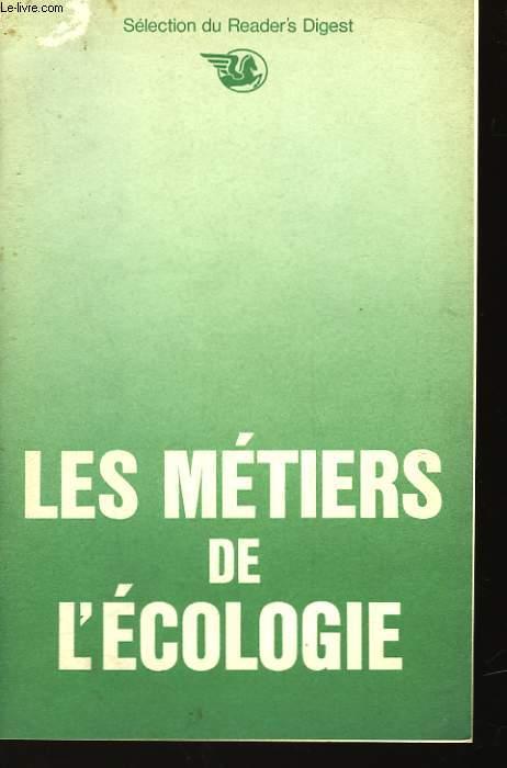 LES METIERS DE L'ECOLOGIE