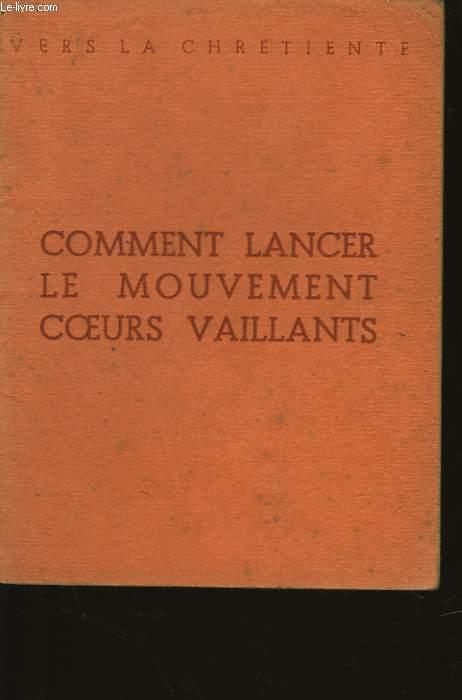 COMMENT LANCER LE MOUVEMENT COEUR VAILLANTS