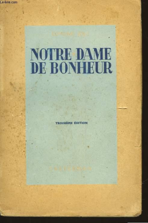 NOTRE DAME DE BONHEUR