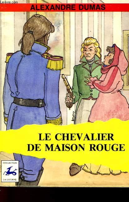 LE CHEVALIER DE MAISON ROUGE