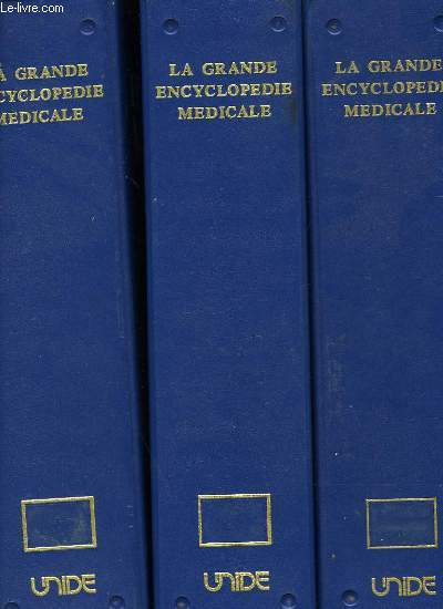 La grande encyclopedie medicale