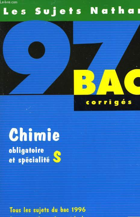 BAC CORRIGES - 97 - CHIMIE S