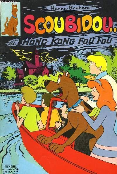 SCOUBIDOU... ET HONG KONG FOU FOU N°14