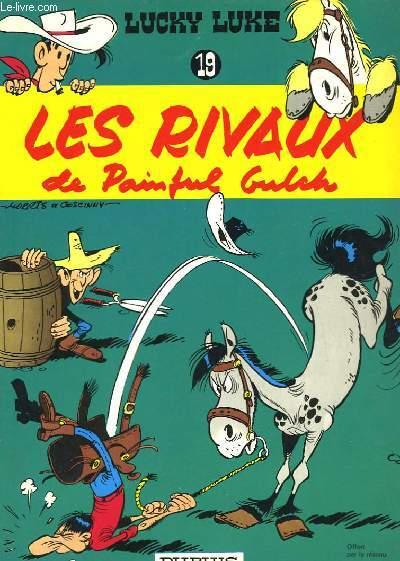 LUCKY LUKE N°19 - LES RIVAUX DE PAINFUL GULCK