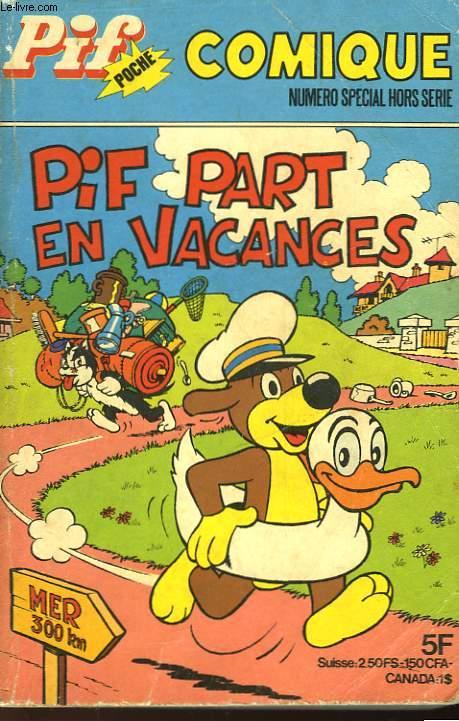 PIF POCHE - COMIQUE - PIF PART EN VACANCES