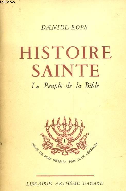 HISTOIRE SAINTE - LE PEUPLE DE LA BIBLE - TOME II