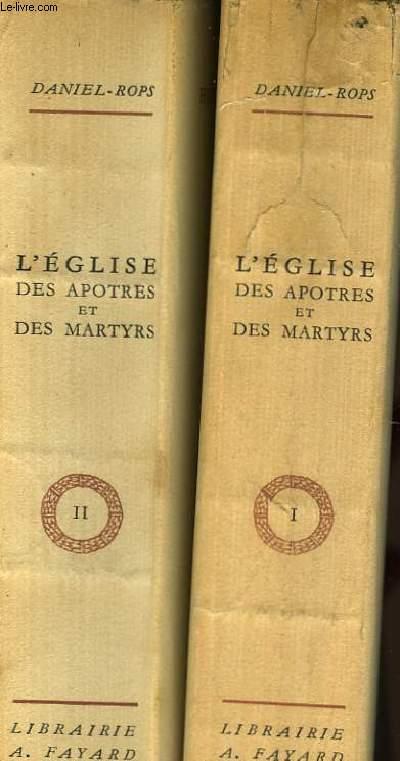 L'EGLISE DES APOTRES ET DES MARTYRS - 2 TOMES