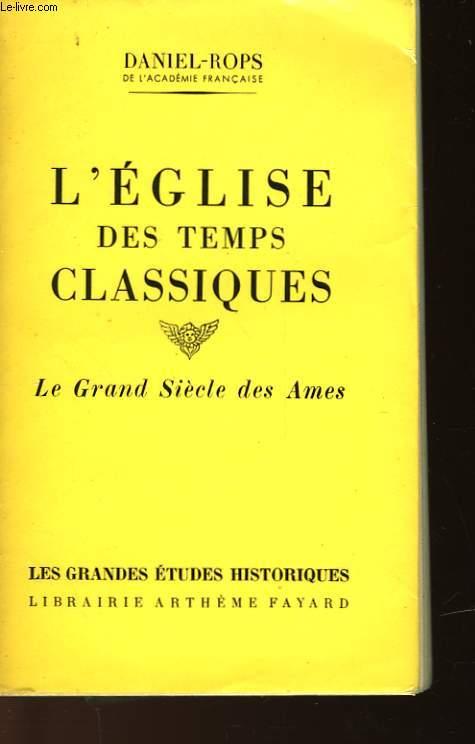 L'EGLISE DES TEMPS CLASSIQUES