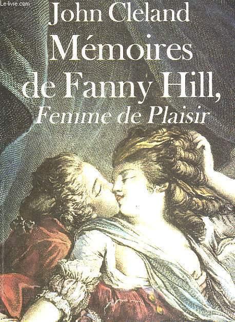 MEMOIRES DE FANNY HILL, FEMME DE PLAISIR