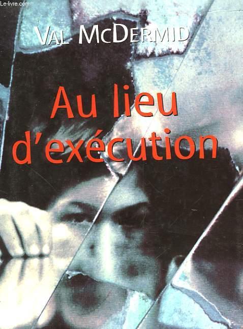 AU LIEU D'EXECUTION