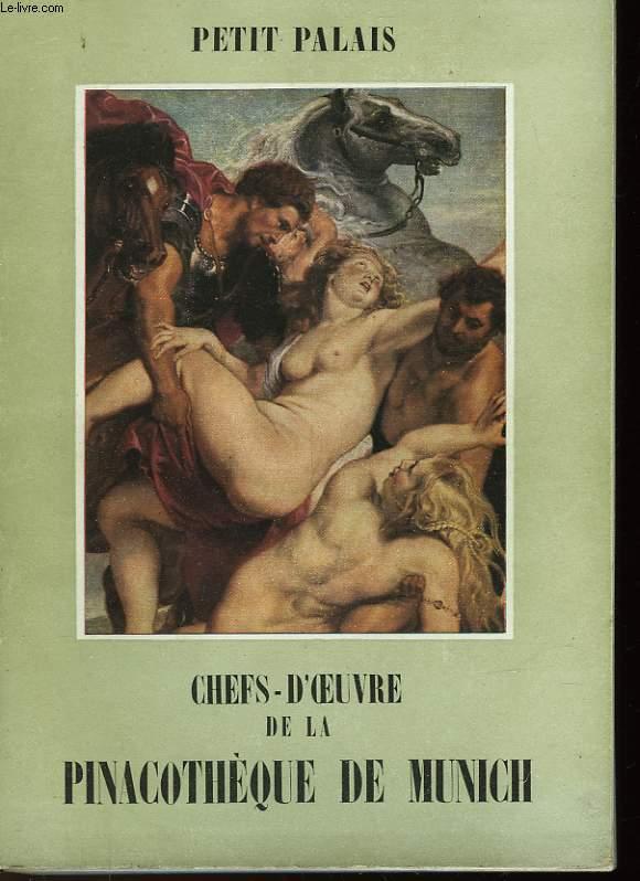 CHEF-D'OEUVRE DE LA PINACOTHEQUE DE MUNICH