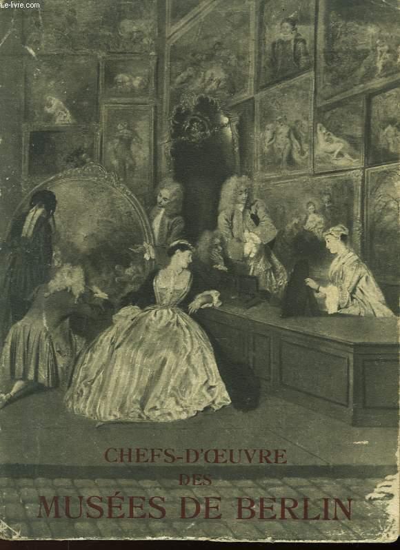 CHEF-D'OEUVRE DES MUSEES DE BERLIN