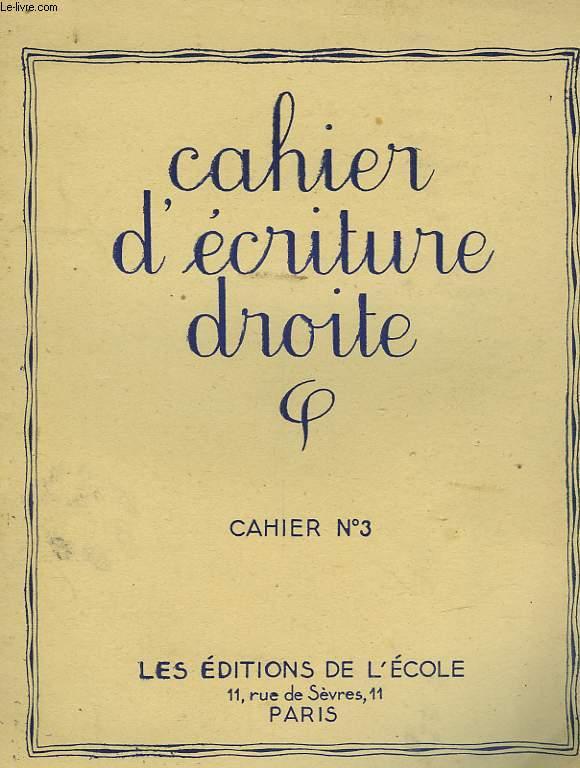 CAHIERS D'ECRITURE DROITE - CAHIER N°3