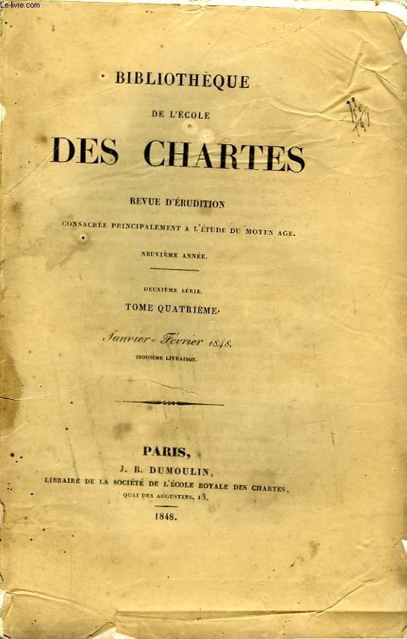 BIBLIOTHEQUE DE L'ECOLE DES CHARTES - DEUXIEME SERIE - TOME 4 - JANVIER FEVRIER