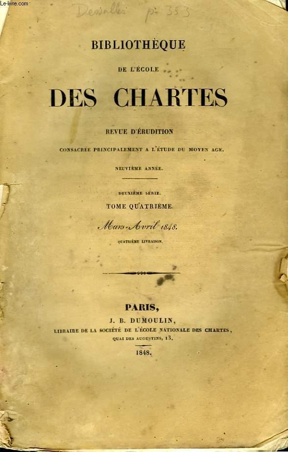 BIBLIOTHEQUE DE L'ECOLE DES CHARTES - DEUXIEME SERIE - TOME 4 - MARS AVRIL