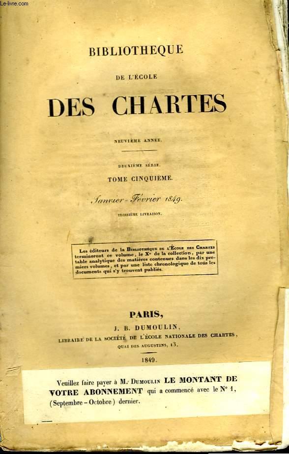 BIBLIOTHEQUE DE L'ECOLE DES CHARTES - DEUXIEME SERIE - TOME 5 - JANVIER FEVRIER