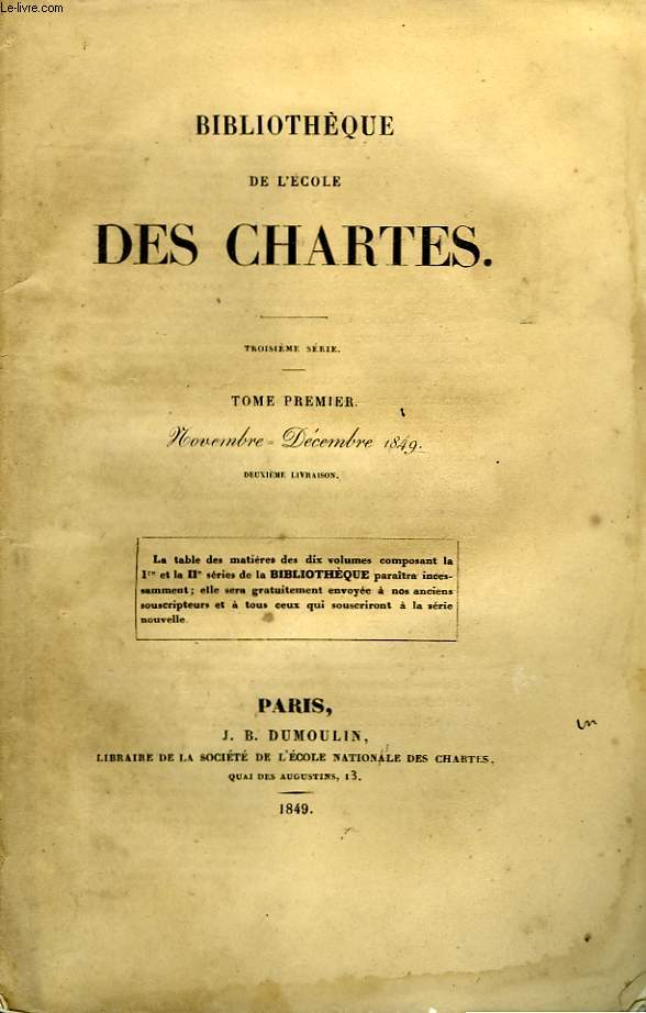 BIBLIOTHEQUE DE L'ECOLE DES CHARTES - TROISIEME SERIE - TOME PREMIER - NOVEMBRE DECEMBRE