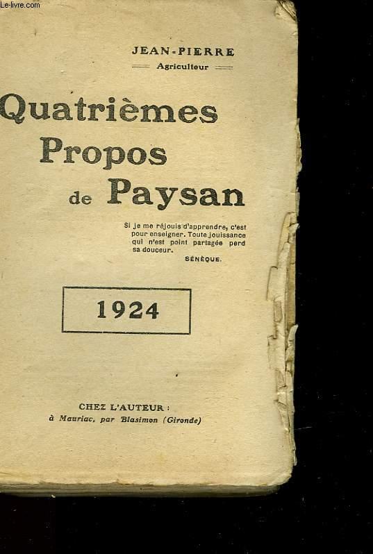 QUATRIEME PROPOS DE PAYSAN