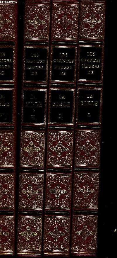 LES GRANDES HEURES DE LA BIBLE - 4 TOMES