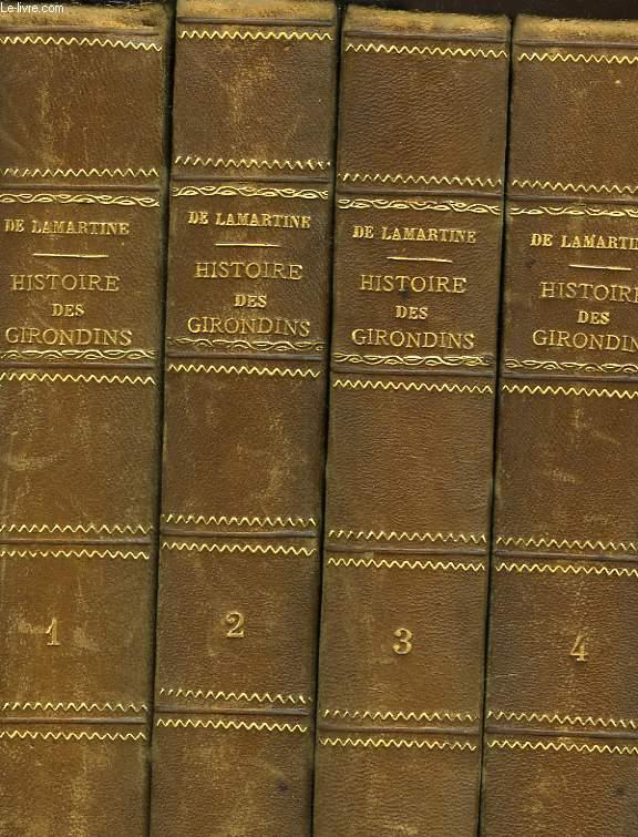 HISTOIRE DES GIRONDINS - 4 VOLUMES