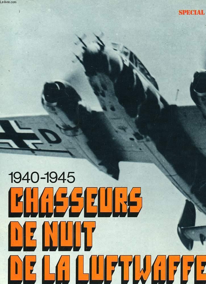 1940-1945 CHASSEURS DE NUIT DE LA LUTFWAFFE