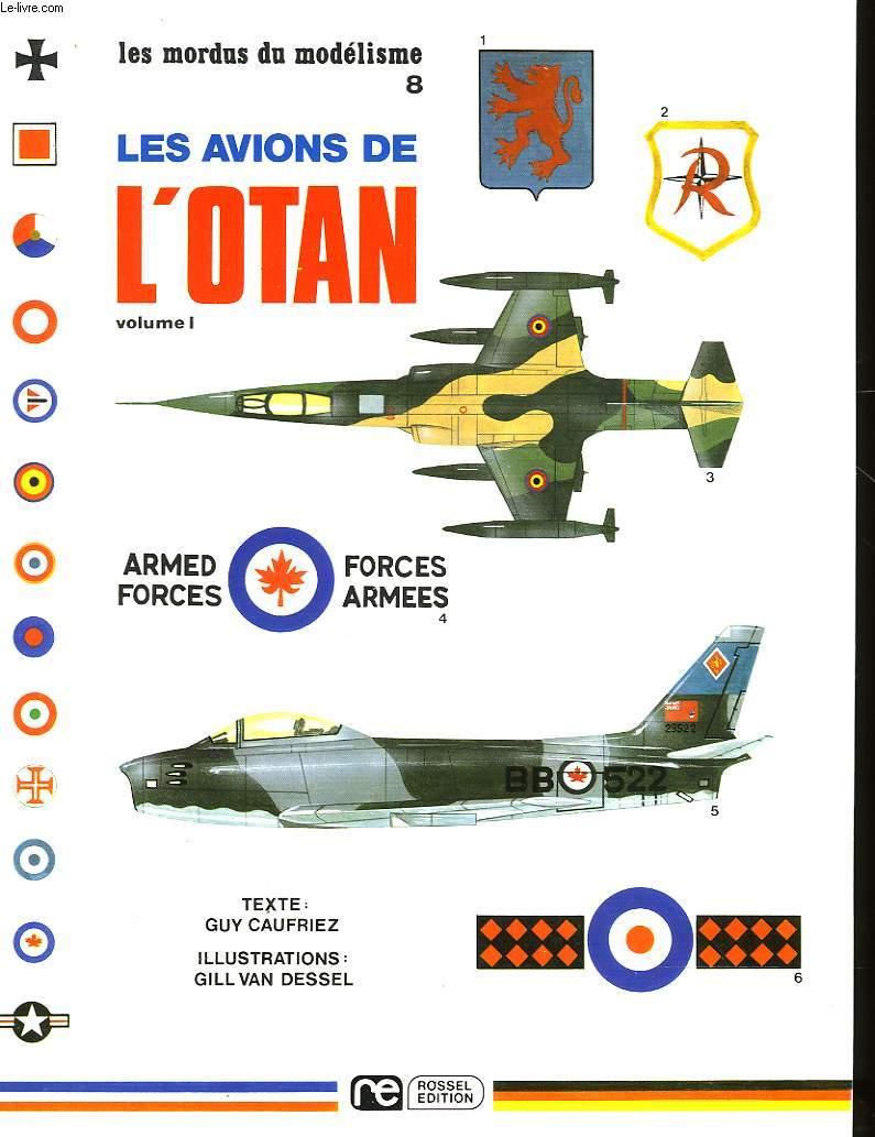 LES MORDUS DU MODELISME - 8  - LES AVIONS DE L'OTAN - VOLUME 1