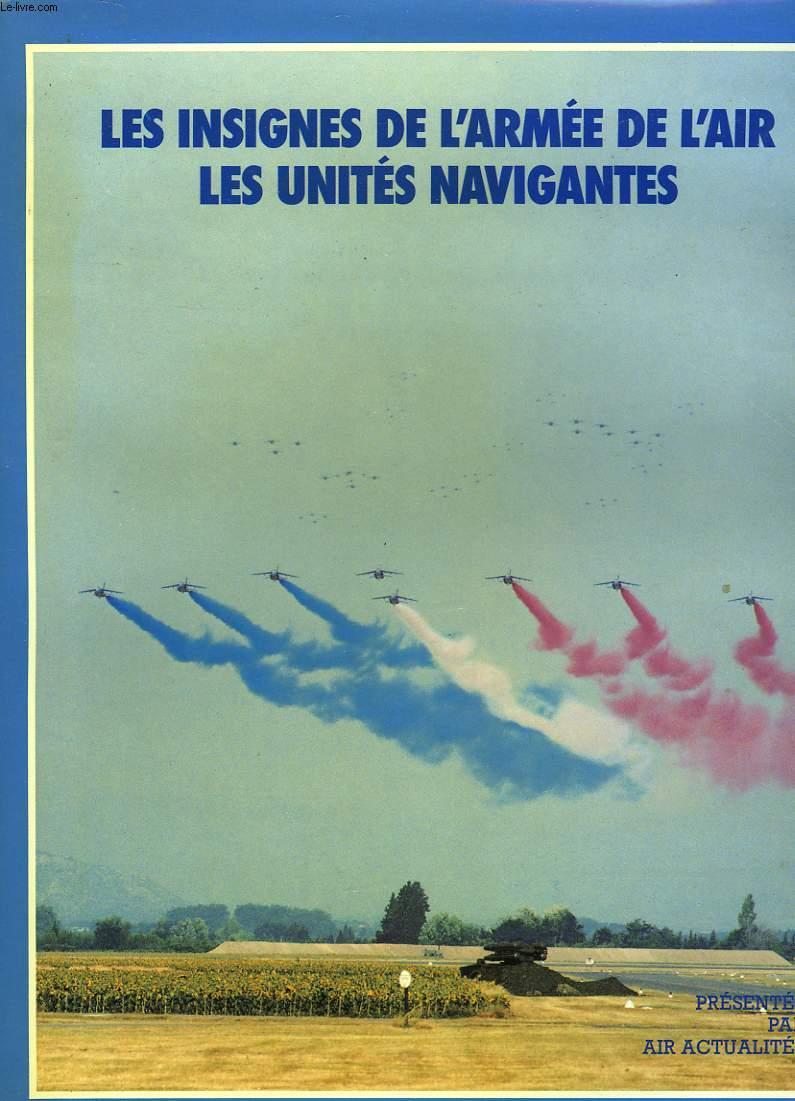 LES INSIGNES DE L'ARMEE DE L'AIR LES UNITES NAVIGANTES
