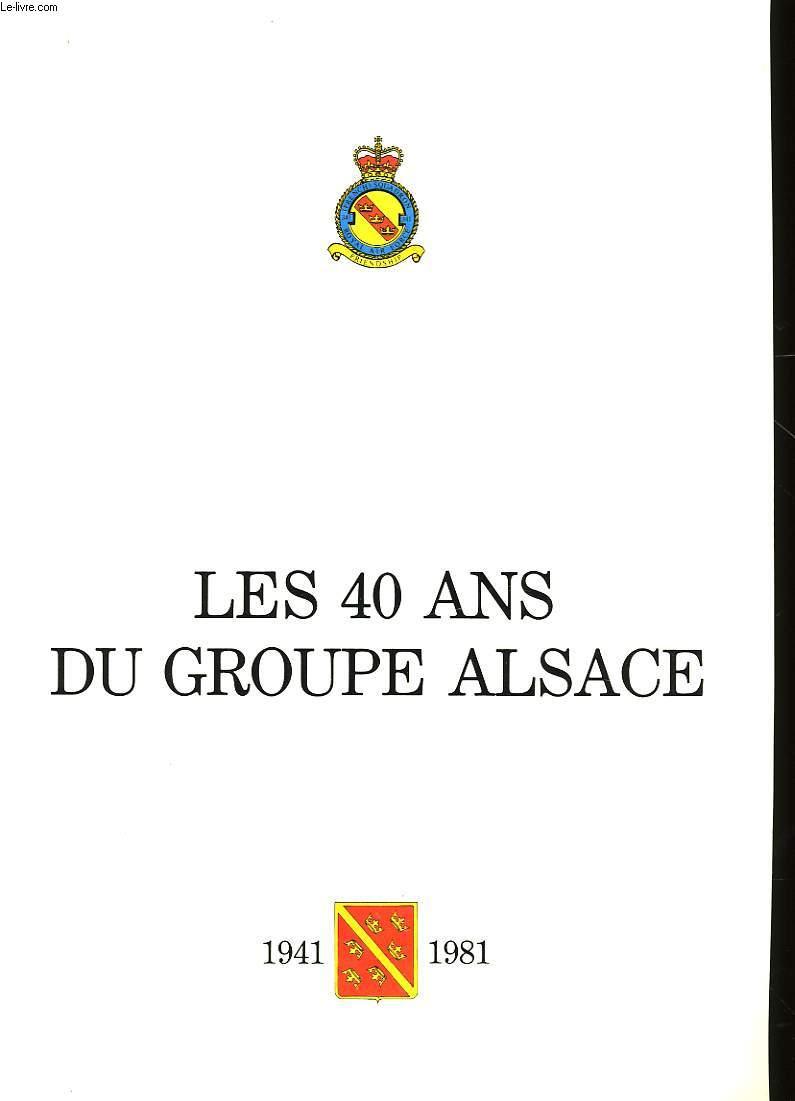 LES 40 ANS DU GROUPE ALSACE