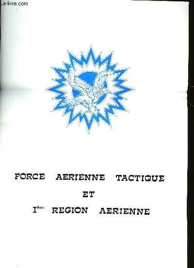 FORCE AERIENNE TACTIQUE ET 1ère REGION AERIENNE