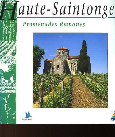 HAUTE-SAINTONGE - PROMENADES ROMANES