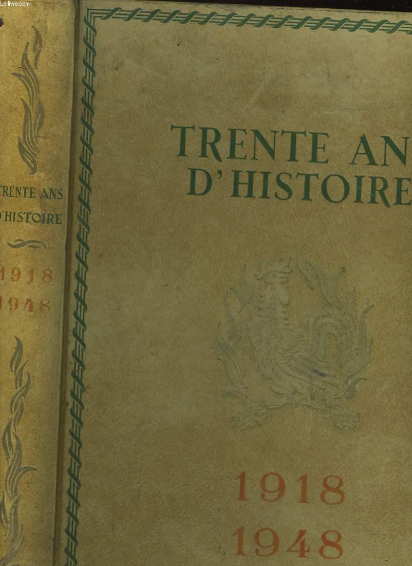 1819-1948 TRENTE ANS D'HISTOIRE DE CLEMENCEAU A DE GAULLE
