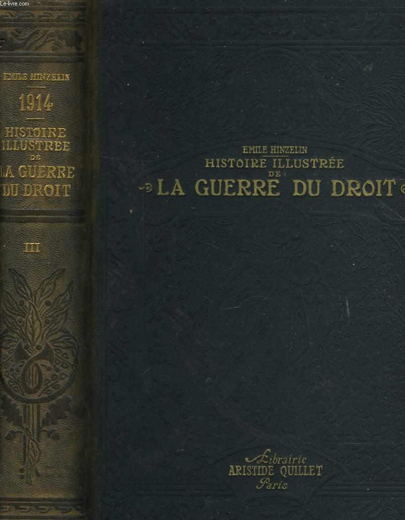 1914 - HISTOIRE ILLUSTREE DE LA GUERRE DU DROIT