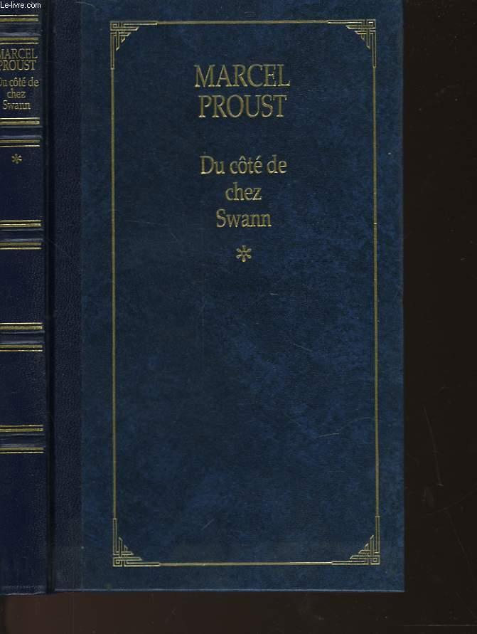 DU COTE DE CHEZ SWANN - TOME I