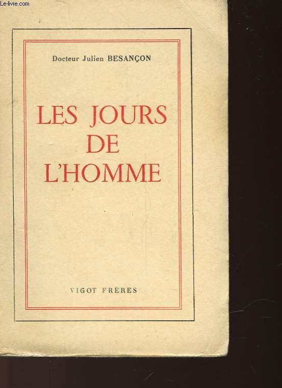 LES JOURS DE L'HOMME