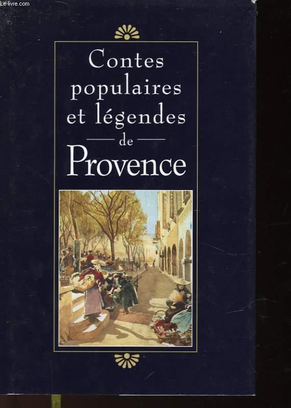 CONTES POPULAIRES ET LEGENDES DE PROVENCE