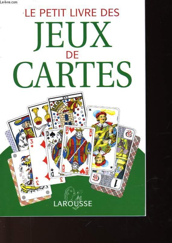 LE PETIT LIVRE DES JEUX DE CARTES