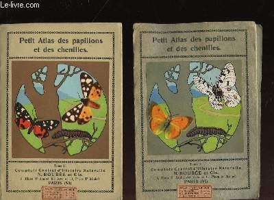 PETIT ATLAS DES PAPILLONS ET DES CHENILLES - 2 TOMES