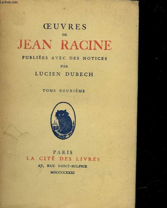 OEUVRES DE JEAN RACINE - TOME 2