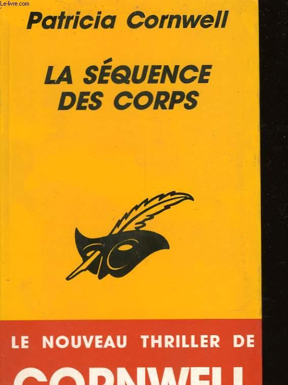 LA SEQUENCE DES CORPS