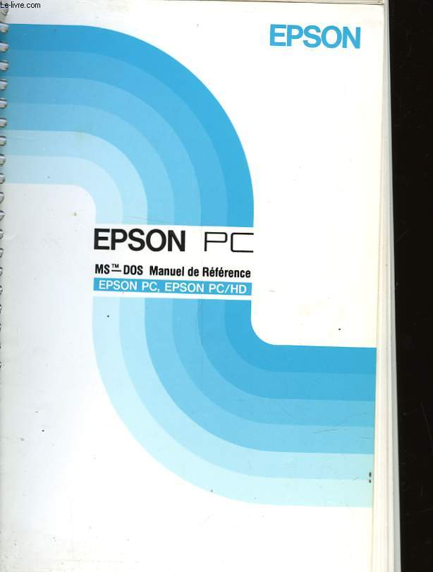 EPSON PC ET PC/HD - MS-DOS MANUEL DE REFERENCE