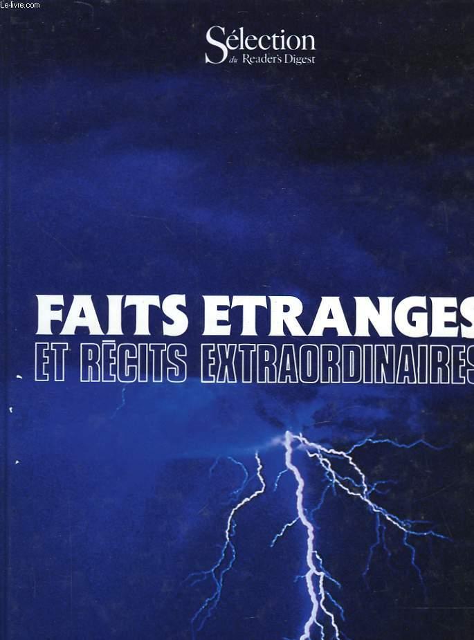 FAITS ETRANGES ET RECITS EXTRAORDINAIRES