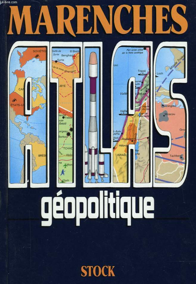 MARENCHE - ATLAS GEOPOLITIQUE