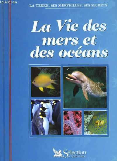 LA VIE DES MERS ET DES OCEANS