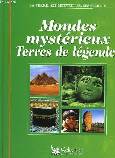MONDES MYSTERIEUX, TERRES DE LEGENDE