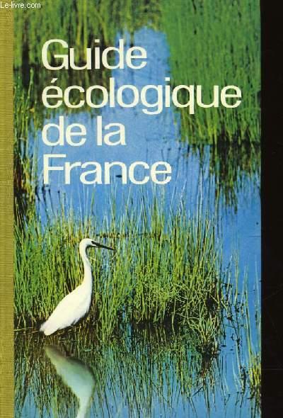 GUIDE ECOLOGIQU DE LA FRANCE