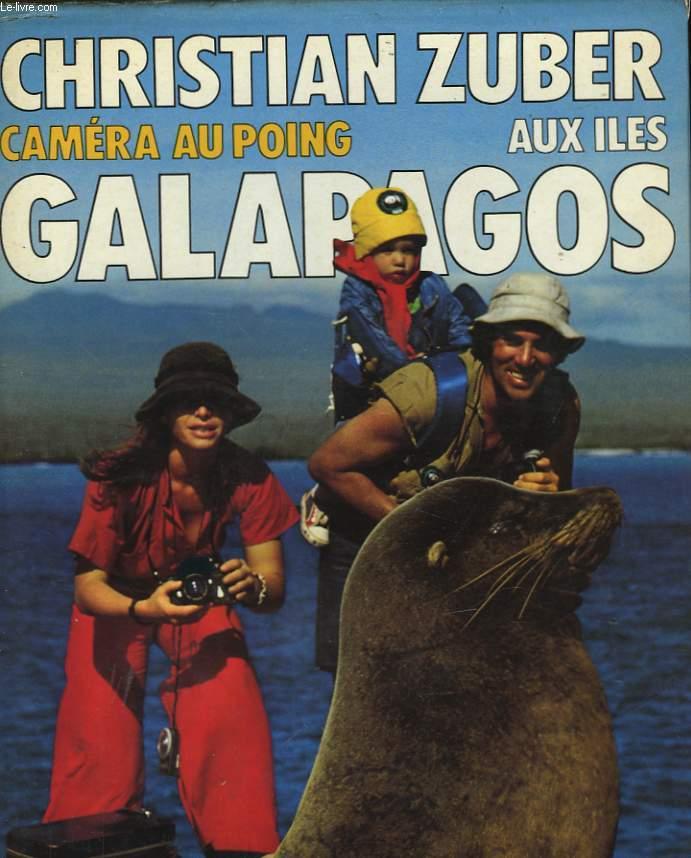 CAMERA AU POING - AUX ILES GALAPAGOS